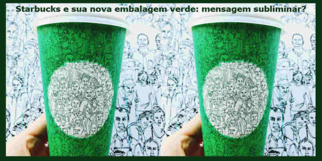 starbucks marketing mensagem subliminar