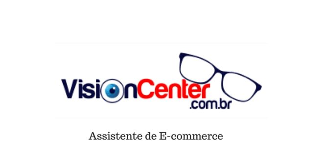 Vision Center Assistente de E-commerce (RJ)