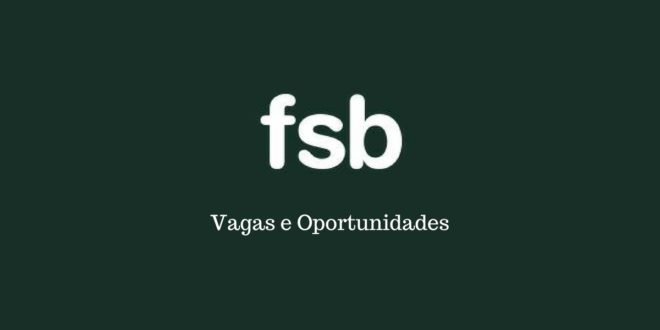 FSB Comunicações - Diversas Vagas em aberto